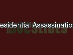 Presidential Assassinations