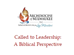 Called to Leadership:   A