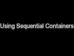 Using Sequential Containers