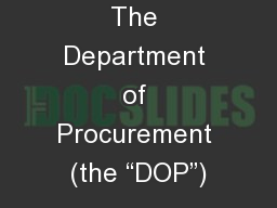 "The Department of Procurement (the ""DOP"")"