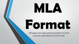 MLA Format All papers  (except poetry)