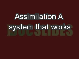 Assimilation A system that works