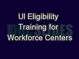 UI Eligibility Training for Workforce Centers