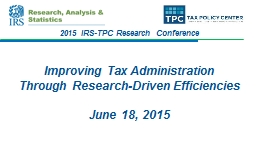 Improving Tax Administration Through Research-Driven Efficiencies
