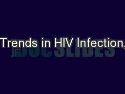 Trends in HIV Infection,