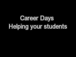 Career Days Helping your students