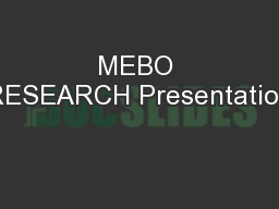 MEBO RESEARCH Presentation