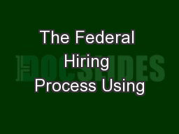 The Federal Hiring Process Using