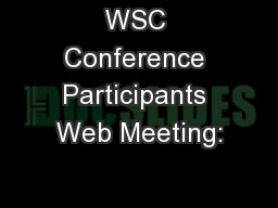 WSC Conference Participants Web Meeting: