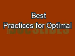 Best Practices for Optimal