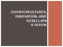COUNTERCULTURES, innovation, and Rebellion