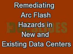 FOM  4.2 Remediating  Arc Flash Hazards in New and Existing Data Centers