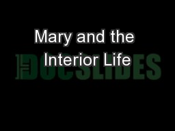 Mary and the Interior Life