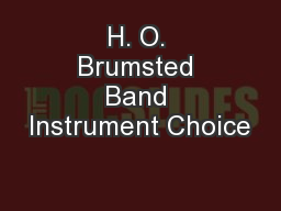 H. O. Brumsted Band Instrument Choice