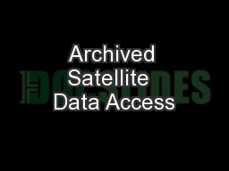 Archived Satellite  Data Access