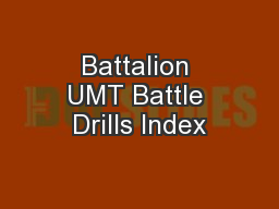 Battalion UMT Battle Drills Index