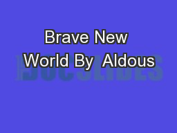 Brave New World By  Aldous