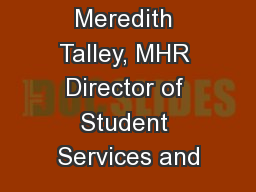 Meredith Talley, MHR Director of Student Services and