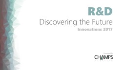 R&D Discovering the Future