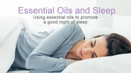 Essential Oils and Sleep