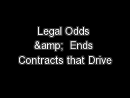 Legal Odds &  Ends Contracts that Drive