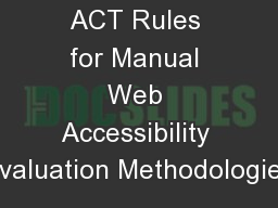 ACT Rules for Manual Web Accessibility Evaluation Methodologies