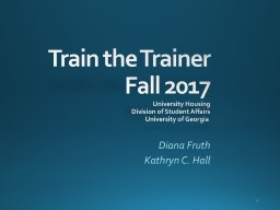 Train the Trainer Fall 2017