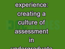 Assessing the student experience: creating a culture of assessment in undergraduate and professiona