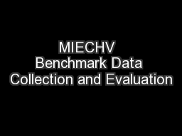 MIECHV  Benchmark Data Collection and Evaluation