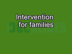Intervention for families