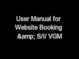 User Manual for Website Booking & S/I/ VGM