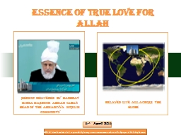 4 th    April 2014 Essence of True Love For Allah