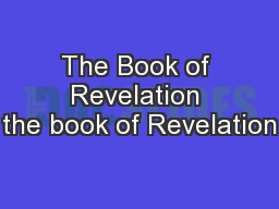 The Book of Revelation the book of Revelation