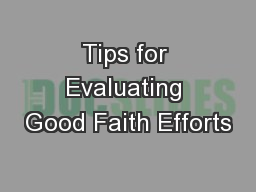Tips for Evaluating Good Faith Efforts