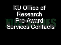 KU Office of Research Pre-Award Services Contacts