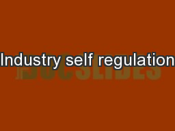 Industry self regulation