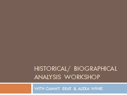 Historical/ Biographical Analysis WORKSHOP PowerPoint PPT Presentation