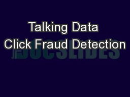 Talking Data Click Fraud Detection