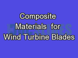 Composite Materials  for Wind Turbine Blades