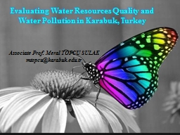 Evaluating Water Resources Quality and Water Pollution in PowerPoint PPT Presentation