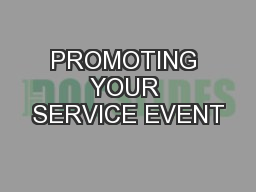 PROMOTING YOUR SERVICE EVENT