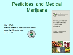 Pesticides and Medical Marijuana
