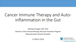 Cancer Immune Therapy and Auto-inflammation in the Gut