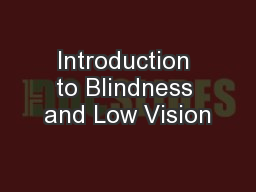 Introduction to Blindness and Low Vision