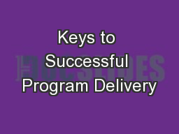 Keys to Successful Program Delivery