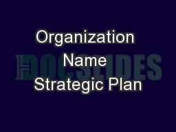 Organization Name Strategic Plan