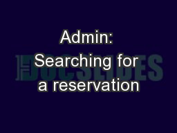Admin: Searching for a reservation