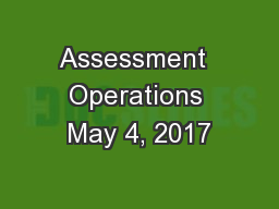 Assessment  Operations May 4, 2017