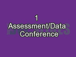 1 Assessment/Data  Conference