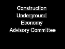 Construction Underground Economy Advisory Committee